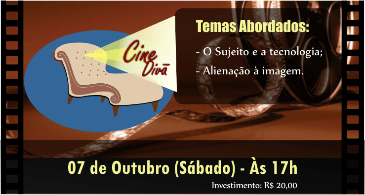 Cine Divã Edição Especial, neste sábado dia 07/out