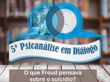 Últimas Vagas – 5º Psicanálise em Diálogo com Dr. Roberto Mendonça
