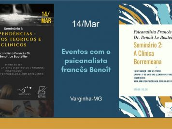 [14-mar] Varginha recebe psicanalista francês para série de eventos sobre dependências e clínica borremeana