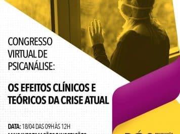 [Gratuito e Online] Congresso Internacional de Psicanálise: Os Efeitos clínicos técnicos e teóricos da crise atual acontecerá neste sábado