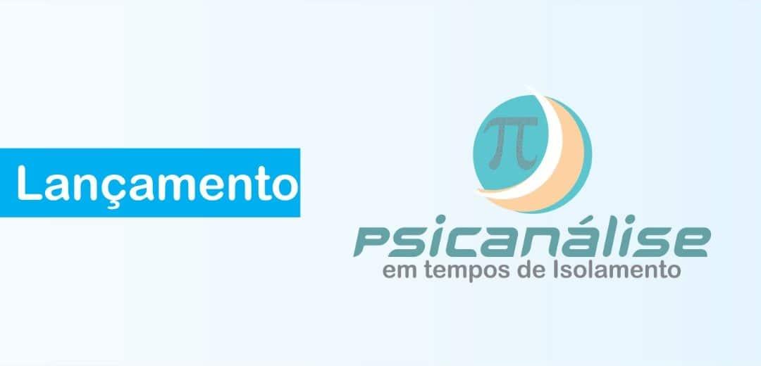 [Lançamento] Psicanálise em Tempos de Isolamento é o novo quadro do site Janilton Psi