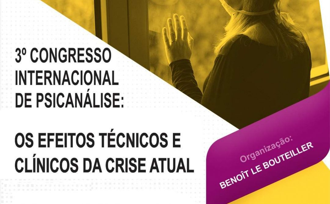 Abertas inscrições para o 3º Congresso Internacional de Psicanálise que discutirá os efeitos psíquicos da pandemia